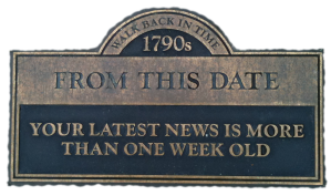 "in the 1790's ""breaking news"" was 2 weeks old"