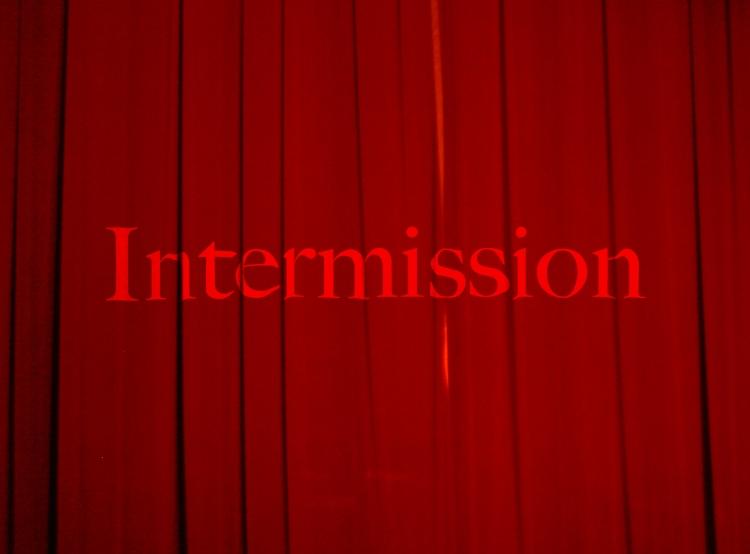 Intermission on curtain
