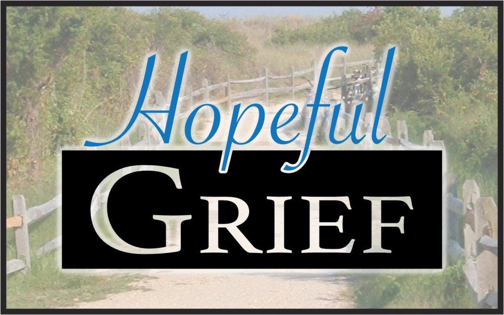 Hopeful Grief