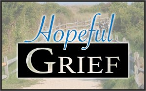 Hopeful Grief
