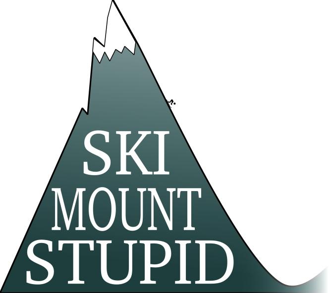 Ski Mount Stupid
