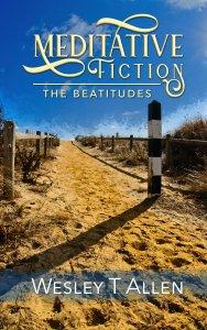Meditative Fiction-The Beatitudes