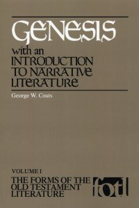 Genesis-The Forms of the Old Testament Literature, volume 1